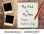 Happy Father's Day Note Paper with instant photo frames - stock photo