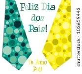 Bright bubble tie Portuguese 'Happy Father's Day' neck tie card in vector format. - stock vector