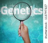 Genetics , word in Magnifying glass on medical background - stock photo