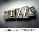 Style concept, 3d vintage letterpress text - stock photo