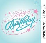 HAPPY BIRTHDAY hand lettering - handmade calligraphy, vector (eps8) - stock vector