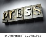 Press concept, 3d vintage letterpress text - stock photo