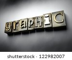 Graphic concept, 3d vintage letterpress text - stock photo