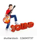 Boy plays  on electric guitar. The boy stands on the word of the sound from the 3d text - isolated on white background - stock photo