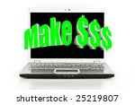 Make $$$ blasting out of a laptop computer screen. - stock photo