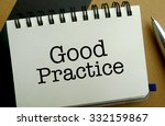 Good practice memo written on a notebook with pen - stock photo
