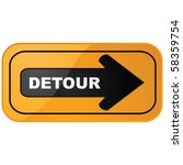 Glossy vector illustration of a detour construction sign - stock vector
