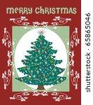 Raster version Illustration of a Christmas Tree Card - stock photo