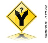 Concept illustration of a traffic sign showing a fork in the road, with a question mark meaning a decision has to be made - stock photo