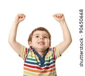 cheerful little boy raised his hands up. Isolated on white background.  shooting in the studio - stock photo