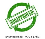Green Bioapproved stamp print with grunge effect - Bio concept - stock photo