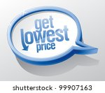 Get lowest price shiny speech bubble. - stock vector