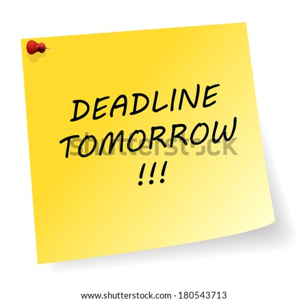 yellow sticker with deadline