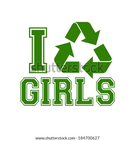 i recycle girls template