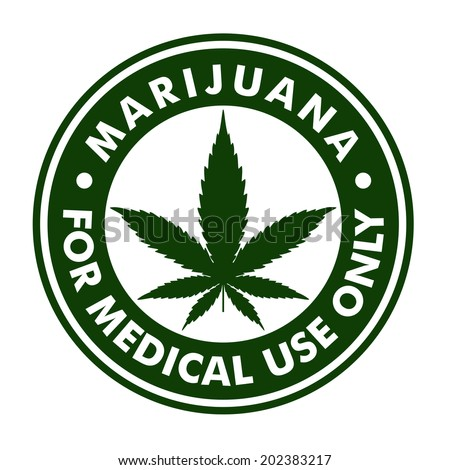 marijuana for medical use only