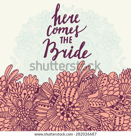 here comes the bride   sweet