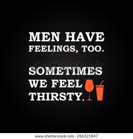 men have feelings   funny