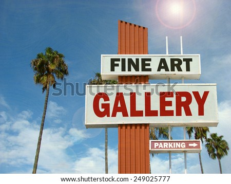 aged and worn vintage photo of fine art gallery sign with bright sun                               - stock photo