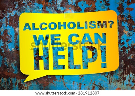 """Alcoholism we can help,"" yellow banner on a textural background. Design template. - stock photo"