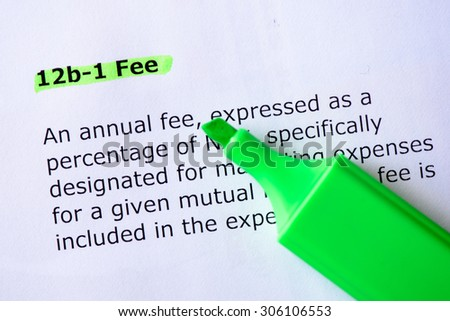 12b-1 Fee words highlighted on the white background - stock photo