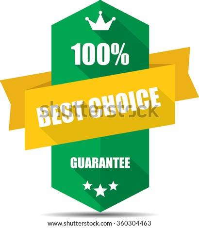100% best choice green Label, Sticker, Tag, Sign And Icon Banner Business Concept, Design Modern With Crown.  - stock photo
