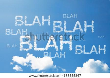 Blah Blah Blah  a cloud word on sky - stock photo