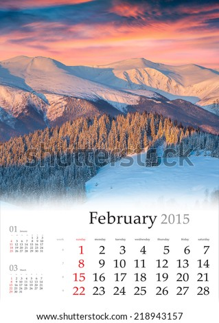 2015 Calendar. February. Beautiful winter landscape in the mountains. - stock photo