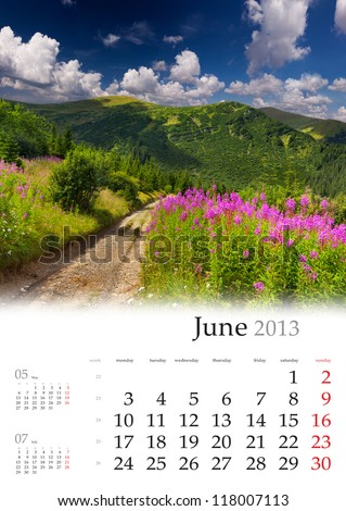 2013 Calendar. June. Beautiful summer landscape in the mountains. - stock photo
