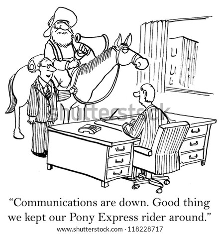 """""""Communications are down. Good thing we kept our Pony Express rider around."""" - stock photo"""