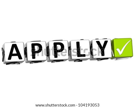 3D Apply Button Click Here Block Text over white background - stock photo