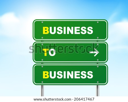3d business to business road sign isolated on blue background - stock photo