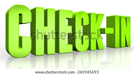 3D check-in text on white background - stock photo