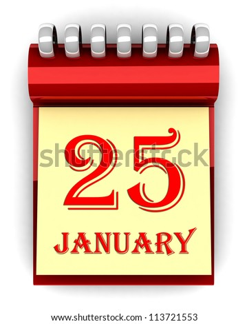 3d colorful calendar with dates, red insulated on white background. January 25 - stock photo
