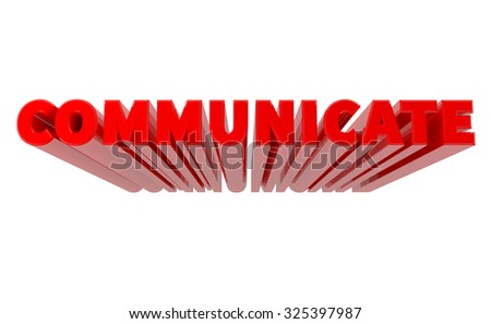 3D COMMUNICATE word on white background 3d rendering - stock photo