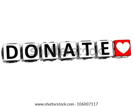 3D Donate Button Click Here Block Text over white background - stock photo