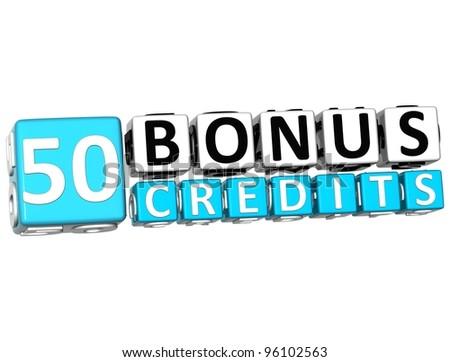 3D Get 50 Bonus Credits Block Letters over white background - stock photo