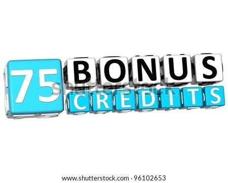 3D Get 75 Bonus Credits Block Letters over white background - stock photo