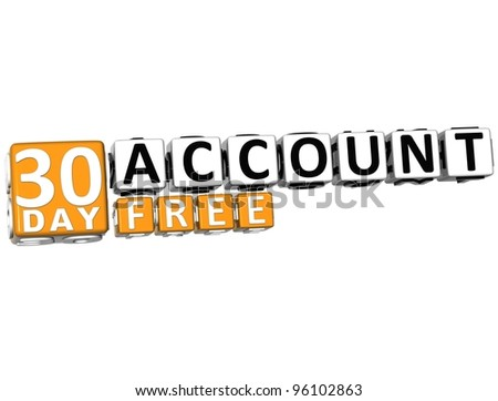3D Get 30 Day Account Free Block Letters over white background - stock photo