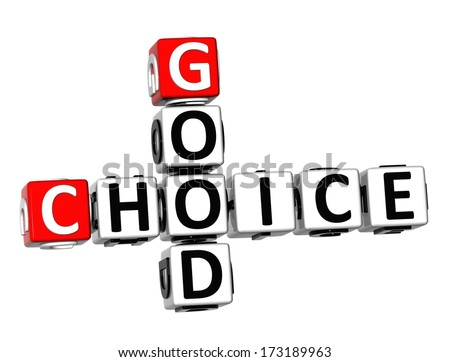 3D Good Choice Crossword on white background  - stock photo