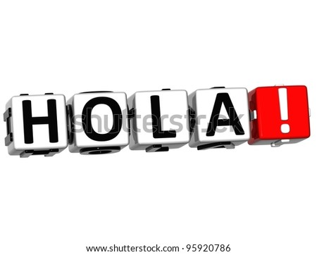3D Hola block text on white background - stock photo