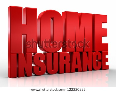 3d Home Insurance text isolated over white background - stock photo