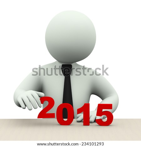 3d illustration of business person placing year 2015.  3d rendering of human people character. - stock photo