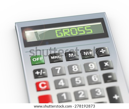 3d illustration of calculator with digital text word gross on lcd display - stock photo