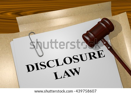 "3D illustration of ""DISCLOSURE LAW"" title on Legal Documents. Legal concept. - stock photo"