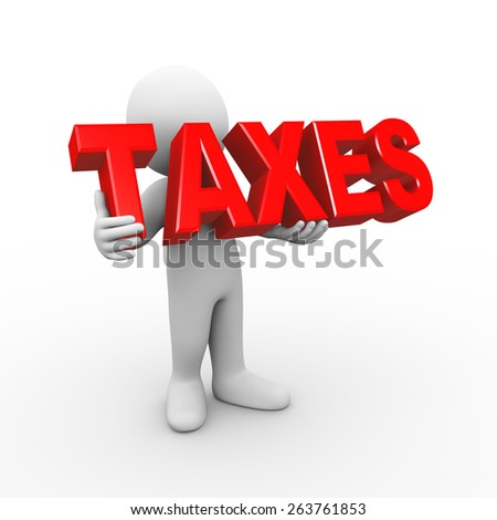 3d illustration of man holding word text taxes.  3d rendering of human people character - stock photo