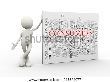 3d illustration of man standing with consumers wordcloud word tags. 3d human person character and white people - stock photo