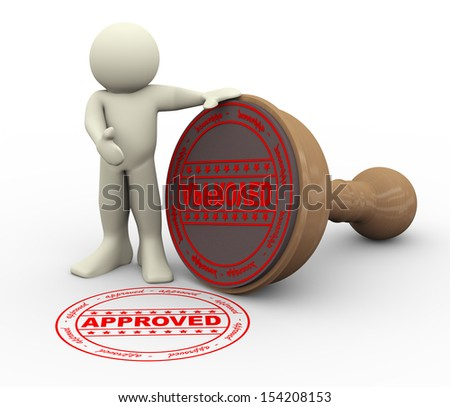 3d illustration of man with word approved wooden rubber stamp. 3d rendering of people human character. - stock photo