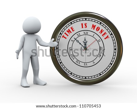 3d illustration of man wth clock with words time is money. 3d rendering of human character - stock photo