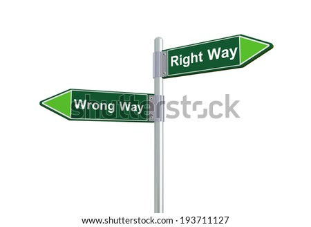 3d illustration of righty way and wrong way directional signpost road sign. - stock photo
