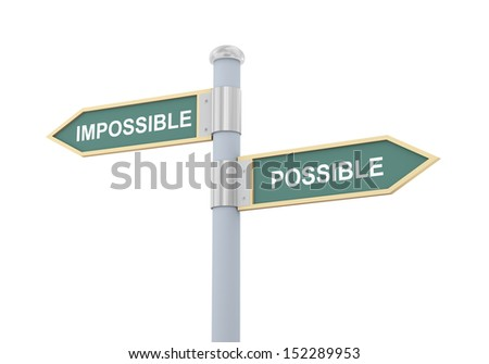3d illustration of roadsign of words impossible and possible - stock photo
